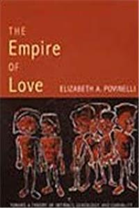 eBook The Empire of Love: Toward a Theory of Intimacy, Genealogy, and Carnality (Public Planet Books) epub