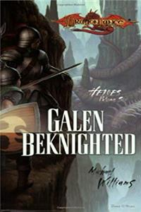 eBook Dragonlance Heroes II Vol. 3: Galen Beknighted epub