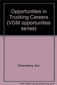 eBook Opportunities in Trucking Careers (Vgm Opportunities Series) epub