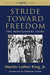 eBook Stride Toward Freedom: The Montgomery Story (King Legacy) epub