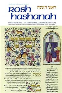 eBook Rosh Hashanah: Its Significance, Laws, & Prayers (Artscroll Mesorah Series) (English, Hebrew and Hebrew Edition) epub