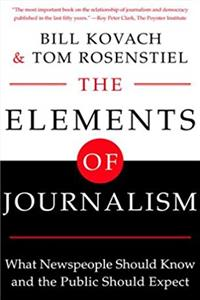 eBook The Elements of Journalism: What Newspeople Should Know and The Public Should Expect epub