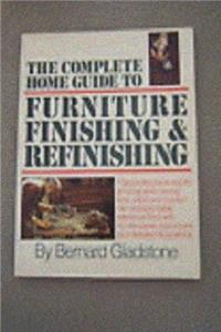 eBook The Complete Home Guide to Furniture Finishing and Refinishing (A Fireside book) epub