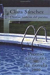 eBook Ultimas noticias del paraiso (Premio Alfaguara) (Spanish Edition) epub