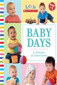 eBook Baby Days: A Collection of 9 Board Books (Little Scholastic) epub