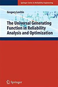 eBook The Universal Generating Function in Reliability Analysis and Optimization (Springer Series in Reliability Engineering) epub