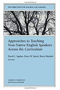 eBook Approaches to Teaching Non-Native English Speakers Across the Curriculum: New Directions for Teaching and Learning, Number 70 (J-B TL Single Issue Teaching and Learning) epub