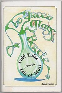 eBook The green glass bottle: Folk tales from the Isle of Man epub