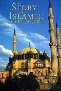 eBook The Story of Islamic Architecture epub