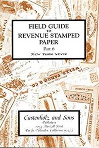 eBook Field Guide to Revenue Stamped Paper Part 6 New York State epub