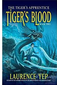 eBook Tiger's Blood: The Tiger's Apprentice, Book Two epub