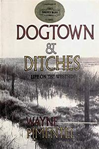 eBook Dogtown & ditches: Life on the Westside epub