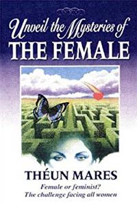 eBook Unveil the Mysteries of the Female epub