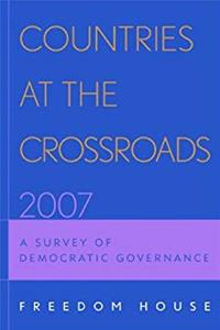 eBook Countries at the Crossroads 2007: A Survey of Democratic Governance epub