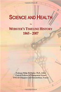 eBook Science and Health: Webster's Timeline History, 1865 - 2007 epub