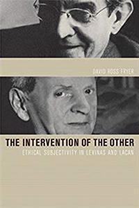 eBook Intervention of the Other: Ethical Subjectivity in Levinas and Lacan epub