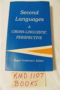 eBook Second languages: A cross-linguistic perspective (Cross-linguistic series on second language research) epub