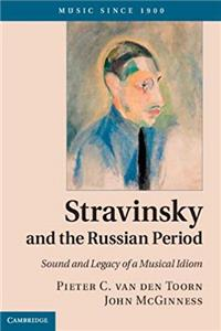 eBook Stravinsky and the Russian Period: Sound and Legacy of a Musical Idiom (Music since 1900) epub