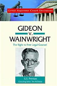 eBook Gideon V. Wainwright: The Right to Free Legal Counsel (Great Supreme Court Decisions) epub