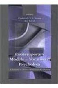 eBook Contemporary Models in Vocational Psychology: A Volume in Honor of Samuel H. Osipow (Contemporary Topics in Vocational Psychology Series) epub