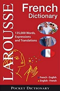 eBook Larousse French Dictionary: French-English / English-French (Larousse Pocket Dictionary) (French and English Edition) epub