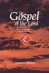 eBook The Gospel of the Lord: Reflections on the Gospel Readings : Year C epub