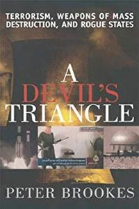 eBook A Devil's Triangle: Terrorism, Weapons of Mass Destruction, and Rogue States epub