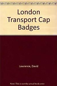 London Transport Cap Badges