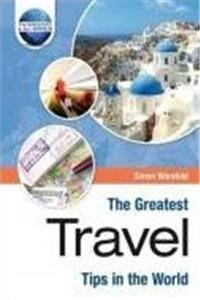 eBook The Greatest Travel Tips in the World (The Greatest Tips in the World) epub