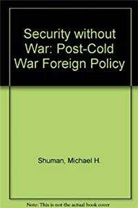 eBook Security Without War: A Post-cold War Foreign Policy epub