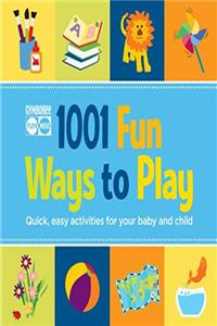 eBook Gymboree 1001 Fun Ways to Play: Quick, Easy Activities for Your Baby and Child (Gymboree Play & Music) epub