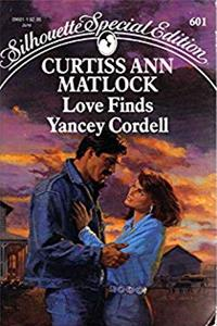 eBook Love Finds Yancey Cordell (Silhouette Special Edition, No 601) epub