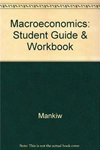 eBook Student Guide and Workbook for Use With Mankiw Macroeconomics epub