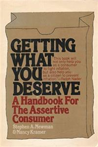 eBook Getting What You Deserve: A Handbook For the Assertive Consumer (A Dolphin Book) epub