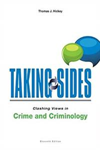 eBook Taking Sides: Clashing Views in Crime and Criminology epub