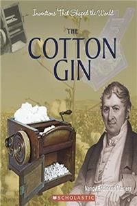 eBook The Cotton Gin (Inventions That Shaped the World) epub