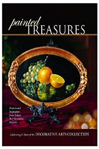 eBook Painted Treasures: Projects and Inspirations from the Masters of Decorative Painting epub