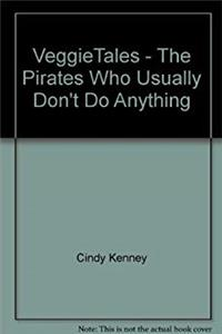 eBook VeggieTales - The Pirates Who Usually Don't Do Anything epub