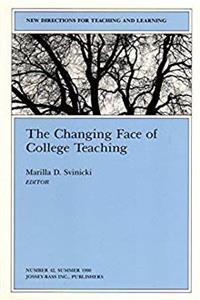 eBook The Changing Face of College Teaching: New Directions for Teaching and Learning, Number 43 (J-B TL Single Issue Teaching and Learning) epub