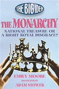 eBook The Monarchy (What's the Big Idea?) epub