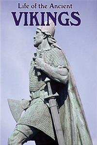 eBook Life Of The Ancient Vikings (Peoples of the Ancient World) epub