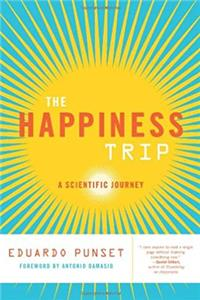 eBook The Happiness Trip: A Scientific Journey (Sciencewriters) epub