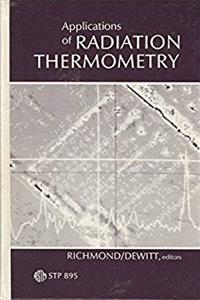 eBook Applications of Radiation Thermometry: A Symposium (Astm Special Technical Publication) epub