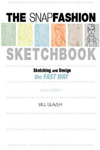 eBook The Snap Fashion Sketchbook (2nd Edition) epub