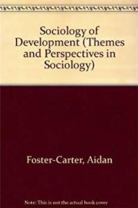 eBook The Sociology of Development (Themes and Perspectives in Sociology) epub