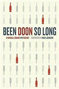 eBook Been Doon So Long: A Randall Grahm Vinthology epub