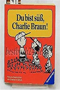eBook Du bist sub, Charlie Braun! (You are sweet, Charlie Brown! in German) epub