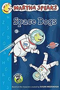 eBook Martha Speaks: Space Dogs Chapter Book epub