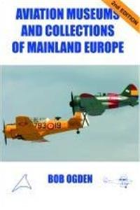 eBook Aviation Museums and Collections of Mainland Europe epub