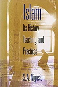 eBook Islam: Its History, Teaching, and Practices epub